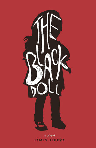 The Black Doll  by  James Jeffra