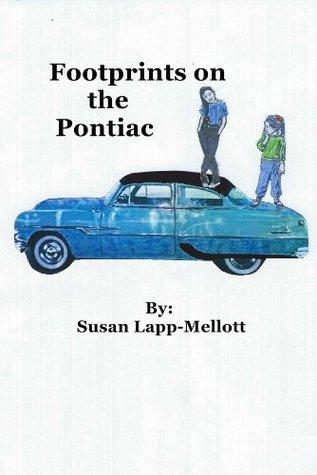 Footprints on The Pontiac  by  Susan Lapp-Mellott