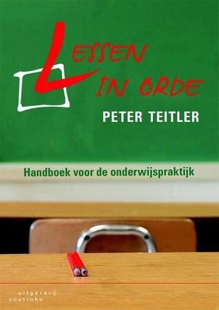 Lessen in orde Peter Teitler
