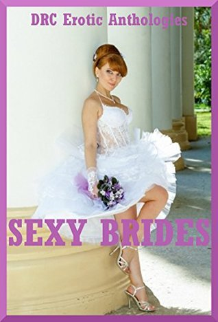 Sexy Brides: Five Slut Wife Stories Lisa Vickers