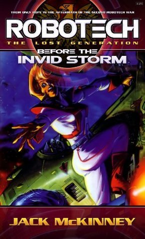 Robotech: Before the Invid Storm  by  Jack McKinney