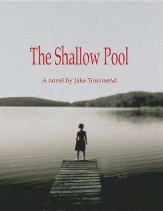 The Shallow Pool Jake Townsend