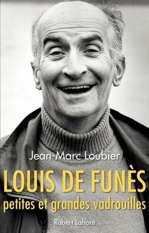 Louis de Funès, petites et grandes vadrouilles Jean-Marc Loubier