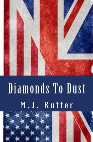 Diamonds to Dust  by  Melissa J. Rutter