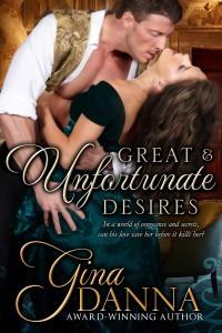Great & Unfortunate Desires Gina Danna