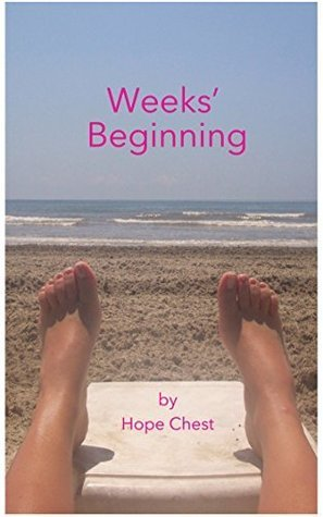 Weeks Beginning Hope Chest