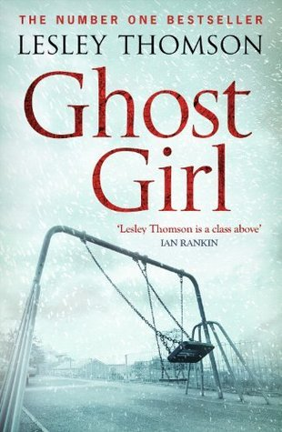 Ghost Girl (Detectives Daughter, #2) Lesley Thomson