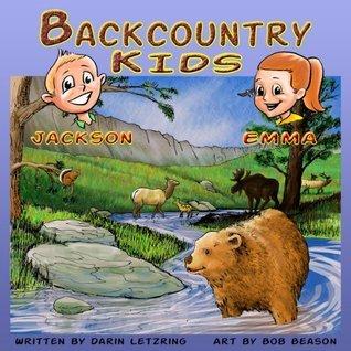 Backcountry Kids  by  Darin Letzring