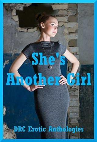 Shes Another Girl: Five First Lesbian Sex Erotica Stories Tawna Bickley