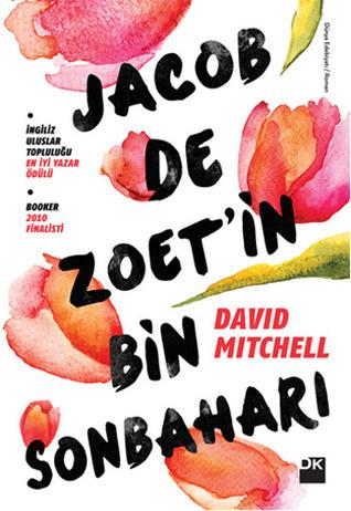 Jacob De Zoetin Bin Sonbaharı  by  David Mitchell