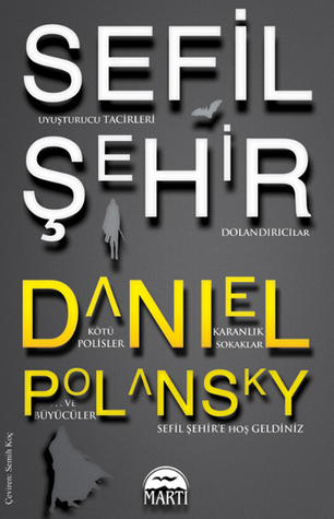 Sefil Şehir (Low Town, #1)  by  Daniel Polansky