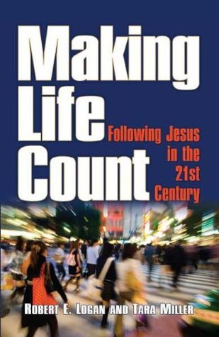 Making Life Count  by  Robert E. Logan