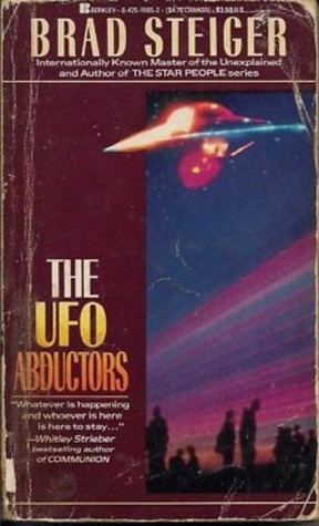 UFO Abductors  by  Brad Steiger