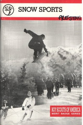 Snow sports (Merit badge series) Boy Scouts of America