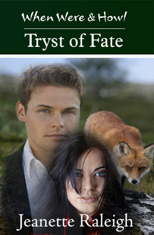 Tryst of Fate: When Were & Howl Book 3 Jeanette Raleigh