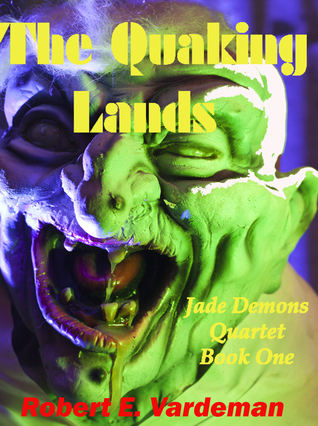 The Quaking Lands  by  Robert E. Vardeman