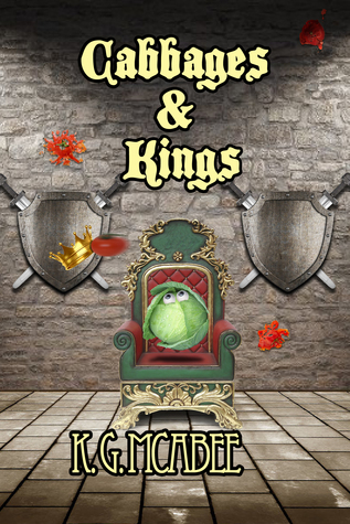 Cabbages and Kings  by  K.G.  McAbee
