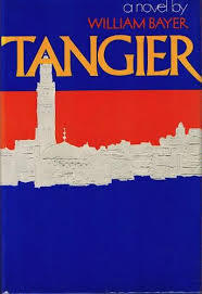 Tangier  by  William Bayer