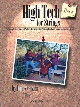 O5475 - High Tech for Strings: Cello  by  Doris Gazda