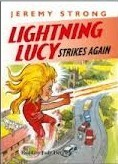 Lightning Lucy Strikes Again  by  Jeremy Strong