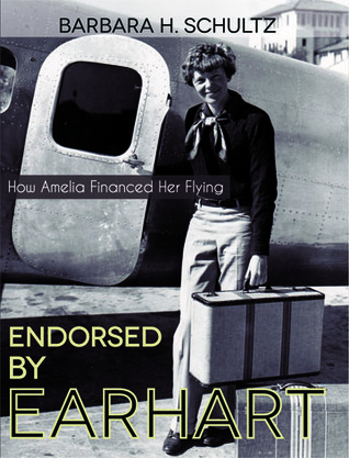 Endorsed  by  Earhart by Barbara H. Schultz