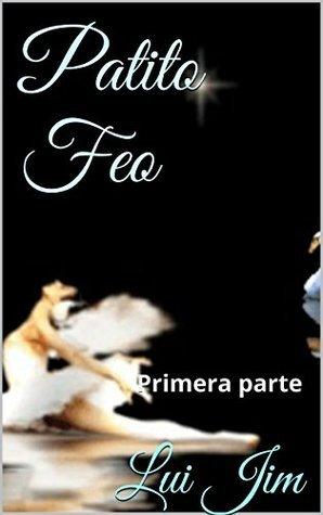 Patito Feo: Primera parte (Geminis nº 1)  by  Lui Jim