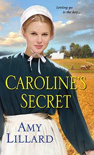 Carolines Secret (Some Secrets, #1) Amy Lillard