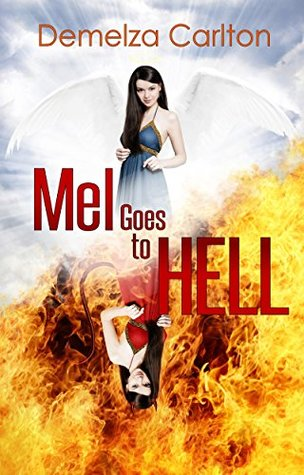 Mel Goes to Hell  by  Demelza Carlton