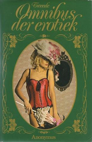 Tweede omnibus der erotiek : Frank en ik ~ De wellustige Turk ~ Vavara  by  Anonymous