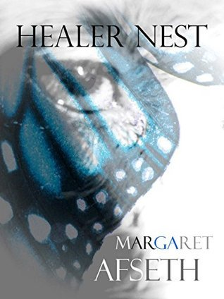 Healer Nest (The Noor Chronicles Book 3)  by  Margaret Afseth