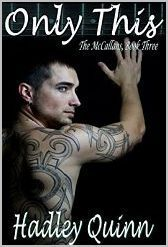 Only This (The McCallans, #3)  by  Hadley Quinn