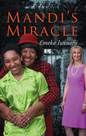 Mandis Miracle Emeka Iwenofu