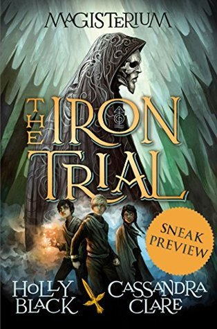The Iron Trial (Free Preview Edition) Holly Black