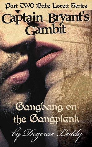 Bryants Gambit (Babe Lovett #2)  by  Dezerae Leddy