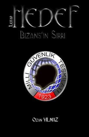 Hedef: Bizansın Sırrı  by  Ozan Yılmaz
