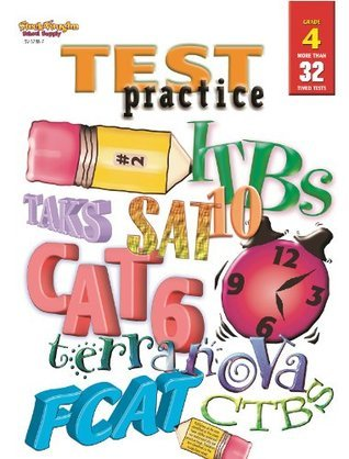Test Practice: Student Workbook Grade 4  by  Steck-Vaughn Company