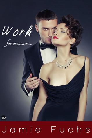 Work: For Exposure... Jamie Fuchs