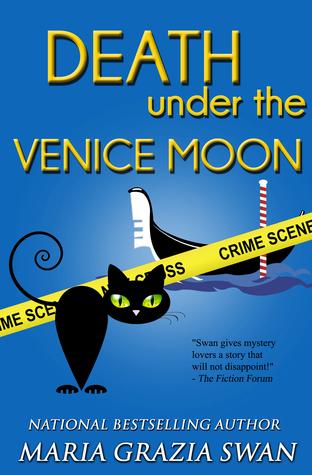 Death Under the Venice Moon (A Lella York Mystery, #2) Maria Grazia Swan