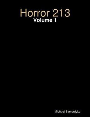 Horror 213: Volume 1 Michael Samerdyke