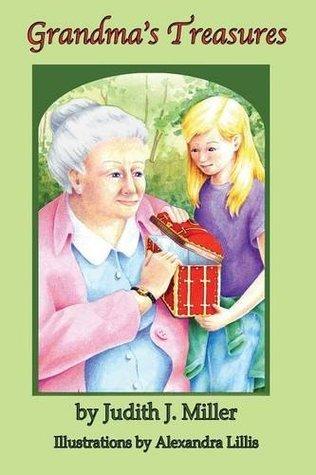 Grandmas Treasure  by  Judith      Miller