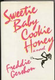 Sweetie Baby Cookie Honey  by  Freddie Gershon