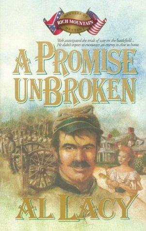 A Promise Unbroken: Battle Box Set (Battles of Destiny Series)  by  Al Lacy