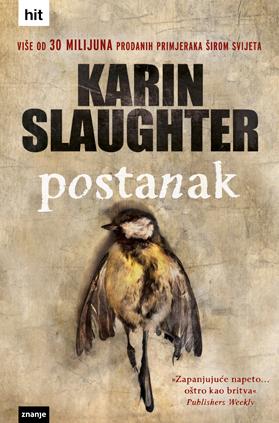 Postanak (Will Trent #3)  by  Karin Slaughter