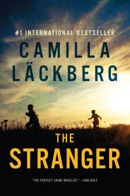 The Stranger: A Novel  by  Camilla Läckberg