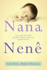 Nana, nenê Gary Ezzo