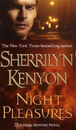 Night Pleasures (Dark-Hunter #2) Sherrilyn Kenyon
