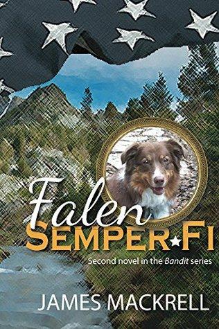 Falen, Semper Fi (Bandit Series Book 2)  by  James MacKrell