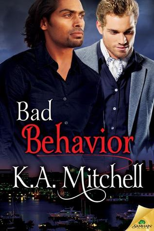 Bad Behavior  (Bad in Baltimore, #5)  by  K.A. Mitchell