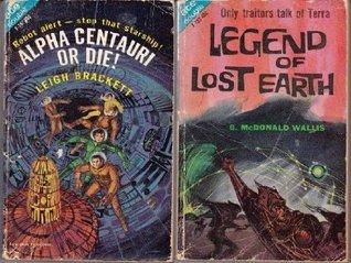 Alpha Centauri - or die! Leigh Brackett