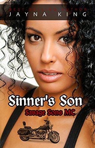 Sinners Son (Savage Sons Motorcyle Club #4) Jayna King